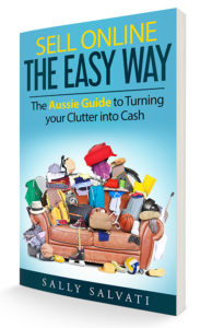 Sell Online the Easy Way - The Aussie Guide to Turning your Clutter into Cash book cover